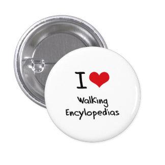 Amo Encylopedias que camina Pin