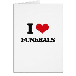 Amo entierros tarjeta de felicitación