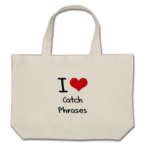 Amo esloganes bolsa de mano