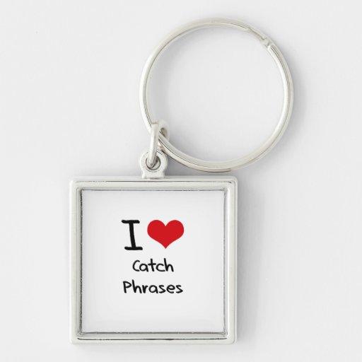 Amo esloganes llaveros personalizados