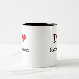 Amo fábricas taza