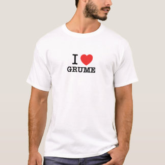 Amo GRUME Camiseta