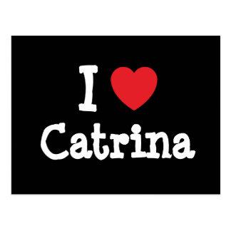 Amo la camiseta del corazón de Catrina Postales