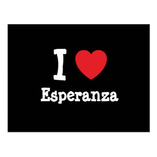 Amo la camiseta del corazón de Esperanza Tarjeta Postal