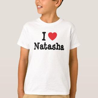 Amo la camiseta del corazón de Natasha