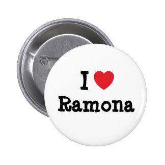 Amo la camiseta del corazón de Ramona Pins