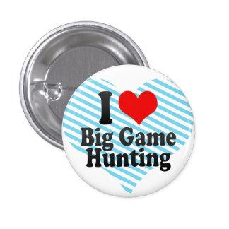 Amo la caza del gran juego chapa redonda de 2,5 cm