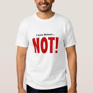 ¡Amo la escuela… NO! Camisas
