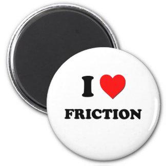 Amo la fricción imanes de nevera