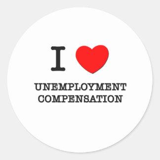 Amo la prestación por desempleo pegatina