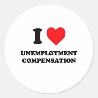 Amo la prestación por desempleo pegatina redonda