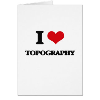 Amo la topografía tarjeta de felicitación