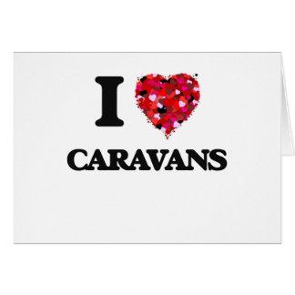 Amo las caravanas tarjeta de felicitación