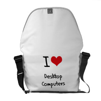 Amo las computadoras de escritorio bolsa de mensajería