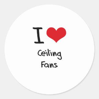 Amo las fans de techo etiquetas redondas