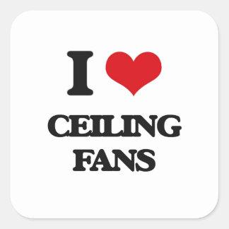 Amo las fans de techo pegatina cuadrada