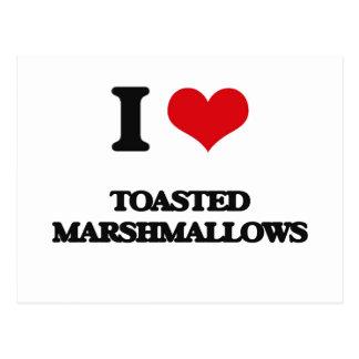 Amo las melcochas tostadas postal
