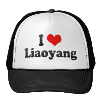 Amo Liaoyang, China. Wo Ai Liaoyang, China Gorro