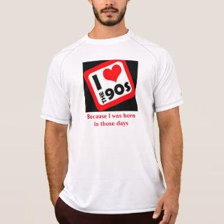 Amo los años 90 porque nací en esos días camiseta