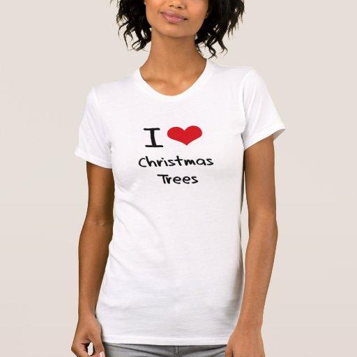 Amo los árboles de navidad camisetas