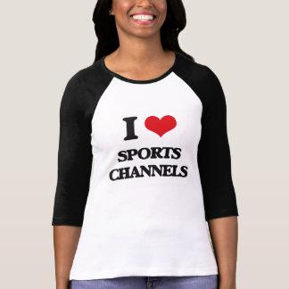 Amo los canales de los deportes camiseta