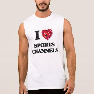 Amo los canales de los deportes camiseta sin mangas