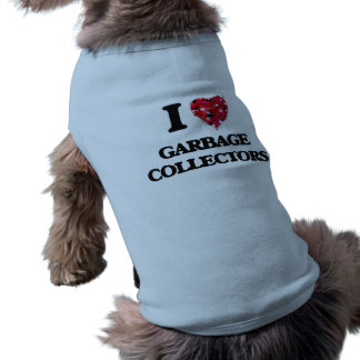 Amo los colectores de basura camiseta sin mangas para perro