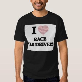 Amo los conductores de coche de carreras (el camiseta
