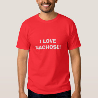 ¡AMO LOS NACHOS!!! CAMISETA