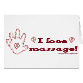 ¡Amo masaje! Tarjeta De Felicitación