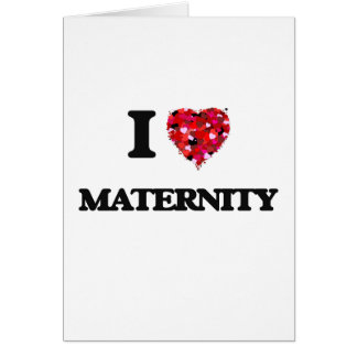Amo maternidad tarjeta de felicitación