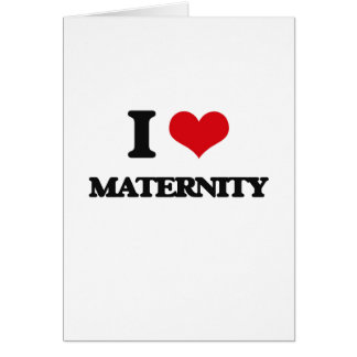 Amo maternidad felicitación