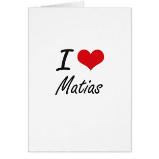 Amo Matias Tarjeta De Felicitación