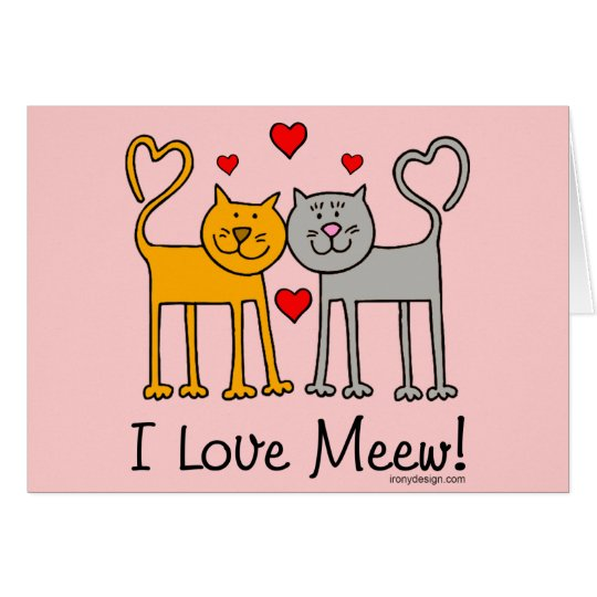 ¡Amo Meew! Tarjeta De Felicitación