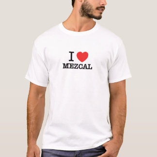 Amo MEZCAL Camiseta
