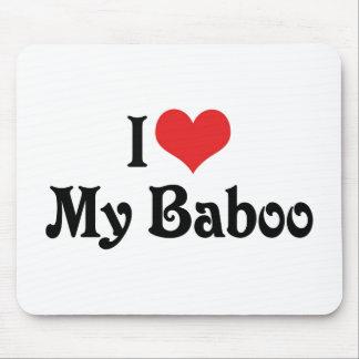 Amo mi Baboo Alfombrilla De Ratones