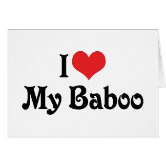 Amo mi Baboo Tarjeta De Felicitación