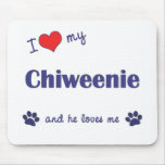 Amo mi Chiweenie (el perro masculino) Alfombrillas De Raton