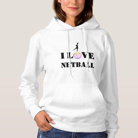 Amo mi diseño de la bola del Netball Sudadera