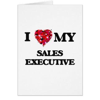 Amo mi ejecutivo de ventas tarjeta de felicitación