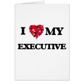 Amo mi ejecutivo tarjeta de felicitación