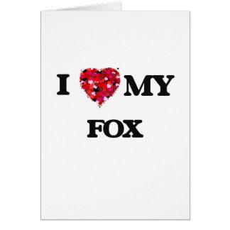 Amo MI Fox Tarjeta De Felicitación