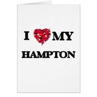 Amo MI Hampton Tarjeta De Felicitación