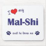 Amo mi Mal-Shi (el perro masculino) Tapete De Ratón