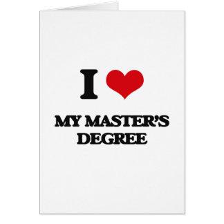 Amo mi masters tarjeta de felicitación
