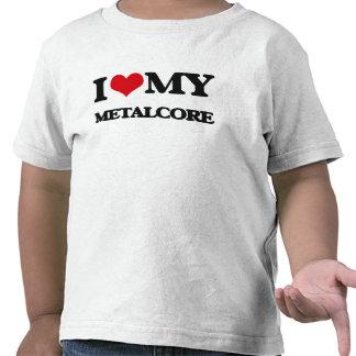 Amo mi METALCORE Camiseta