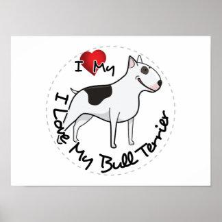 Amo mi perro de bull terrier póster