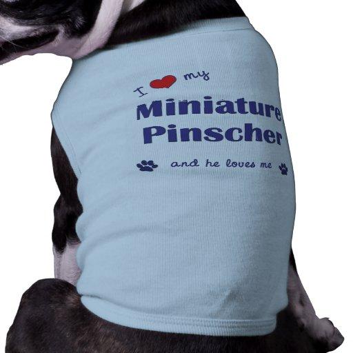 Amo mi Pinscher miniatura (el perro masculino) Camiseta De Perrito