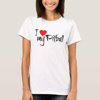 Amo mi Pitbull Camiseta