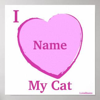 Amo mi Poster-Personalizar personalizado gato